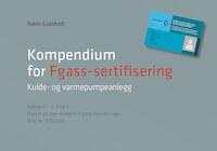 """Kjøp """"Kompendium for sertifisering i f-gassforordningen"""" av Svein Gaasholt her!"""